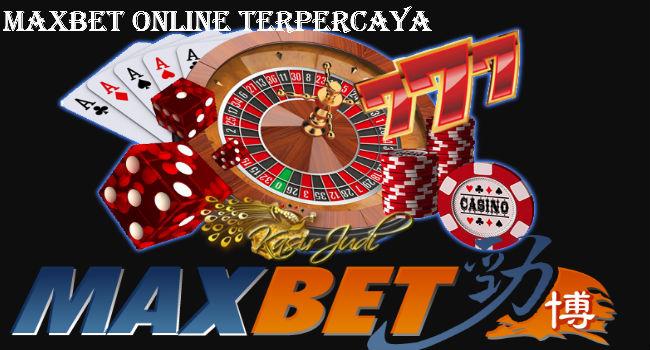 Maxbet Online Terpercaya